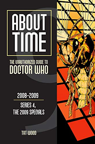 About Time 9: The Unauthorized Guide to Doctor Who (Series 4, the 2009 Specials) (About Time: The 2009 Speicals, Band 4) von MAD NORWEGIAN PR