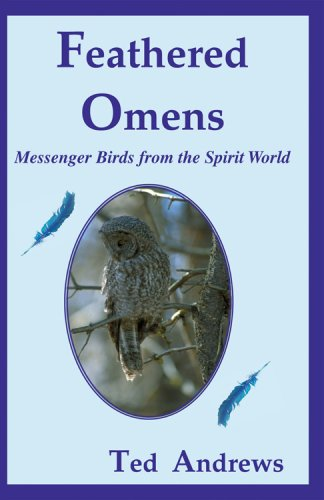 Feathered Omens (Book & Tarot Cards): Messenger Birds from the Spirit World (Book & Card Oracle Set)