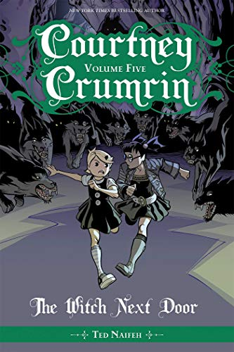 Courtney Crumrin Vol. 5: The Witch Next Door von Oni Press