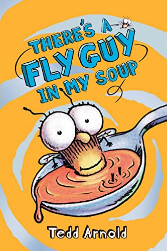 There's a Fly Guy in My Soup von Cartwheel Books