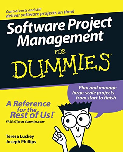 Software Project Management For Dummies (For Dummies Series)