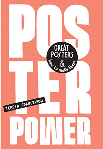The Poster Power: Great posters and how to make them von Cicada Books