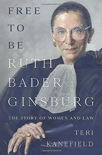 Free to Be Ruth Bader Ginsburg: The Story of Women and Law von Armon Books