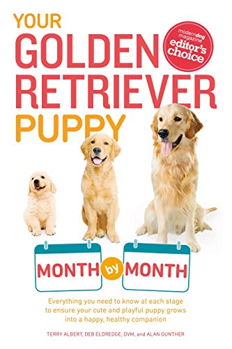 Your Golden Retriever Puppy Month by Month: Everything You Need to Know at Each Stage to Ensure Your Cute and Playful Puppy (Your Puppy Month by Month) von Alpha Books