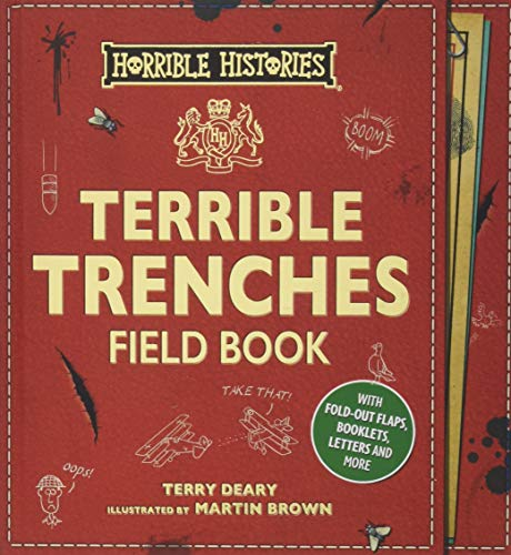 Deary, T: Terrible Trenches Field Book (Horrible Histories Novelty) von Scholastic Children's Books