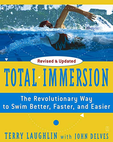 Total Immersion: The Revolutionary Way To Swim Better, Faster, and Easier von Touchstone