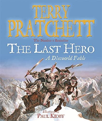 The Last Hero. A Discworld Fable. von Gollancz