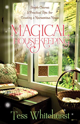 Magical Housekeeping: Simple Charms & Practical Tips for Creating a Harmonious Home von LLEWELLYN PUB