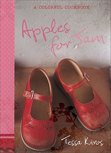Apples for Jam: A Colorful Cookbook von Andrews McMeel Publishing