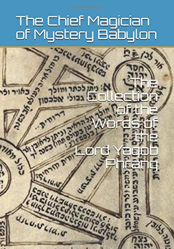 The Collection of the Words of the Lord Yaqob Phranq von Independently published