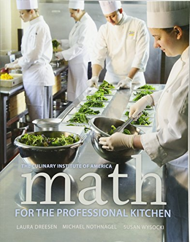 Math for the Professional Kitchen (Culinary Institute of America) von Wiley