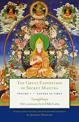 The Great Exposition of Secret Mantra, Volume One: Tantra in Tibet (Revised Edition) von Snow Lion