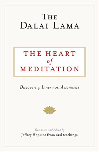 The Heart of Meditation: Discovering Innermost Awareness von Shambhala