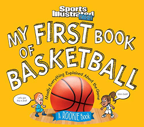 My First Book of Basketball: A Rookie Book (Sports Illustrated Kids Rookie Books) von TIME INC HOME ENT