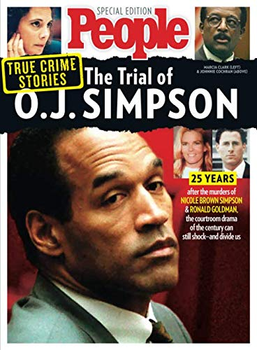 PEOPLE True Crime Stories: The Trial of O.J. Simpson von PEOPLE