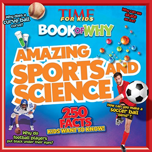 Amazing Sports and Science (TIME For Kids Book of WHY) (TIME for Kids Big Books of WHY) von Time For Kids