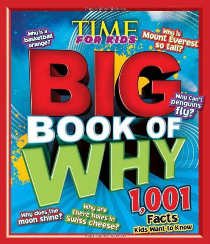 Big Book of WHY (A TIME for Kids Book) (TIME for Kids Big Books) von Time For Kids
