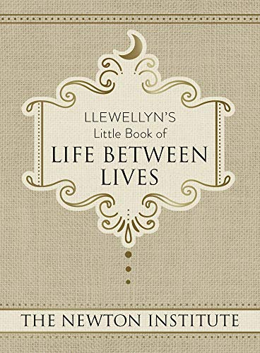 Llewellyn's Little Book of Life Between Lives (Llewellyn's Little Books) von Llewellyn Publications,U.S.