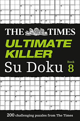 The Times Ultimate Killer Su Doku Book 8: 200 of the Deadliest Su Doku Puzzles von HarperCollins UK