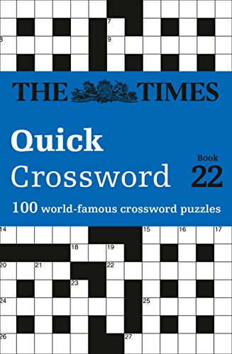 Times Quick Crossword Book 22 (Times Mind Games)