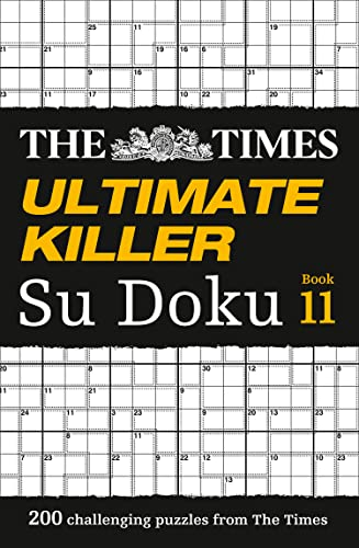 The Times Ultimate Killer Su Doku Book 11: 200 Challenging Puzzles from the Times von HarperCollins Publishers