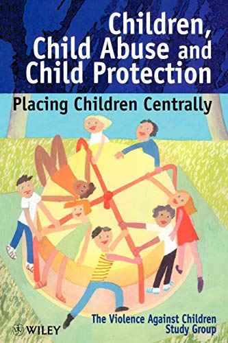 Children Child Abuse & Child Protection (Wiley Child Care & Protection) von John Wiley & Sons