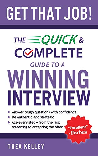 Get That Job!: The Quick and Complete Guide to a Winning Interview von LIGHTNING SOURCE INC