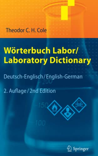 Wörterbuch Labor / Laboratory Dictionary: Deutsch-Englisch/English-German (German and English Edition) von Springer, Berlin