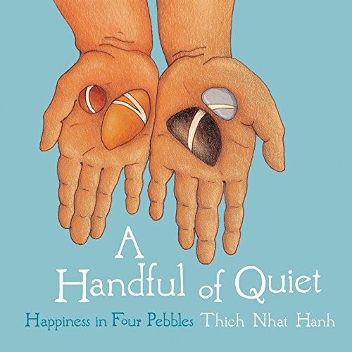 A Handful of Quiet: Happiness in Four Pebbles von Plum Blossom Books