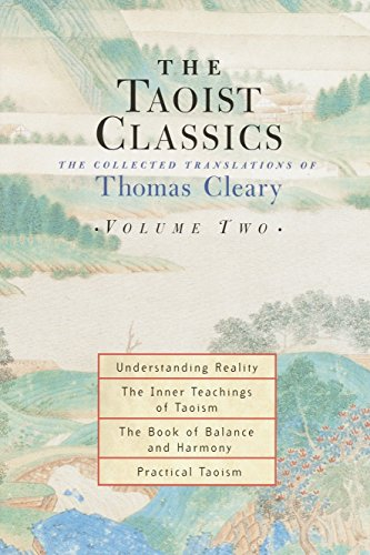 The Taoist Classics, Volume Two: The Collected Translations of Thomas Cleary von Shambhala