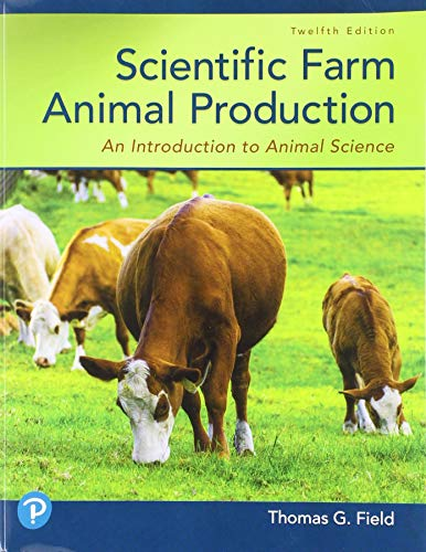 Scientific Farm Animal Production: An Introduction to Animal Science von Pearson