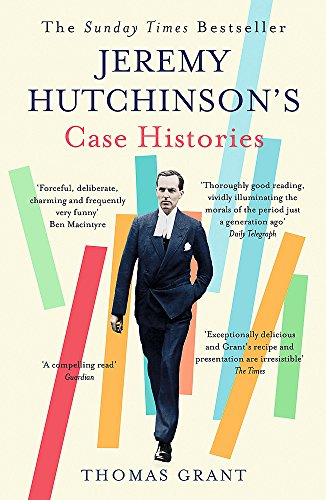Jeremy Hutchinson's Case Histories: From Lady Chatterley's Lover to Howard Marks von John Murray