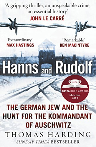 Hanns and Rudolf: The German Jew and the Hunt for the Kommandant of Auschwitz von Windmill Books