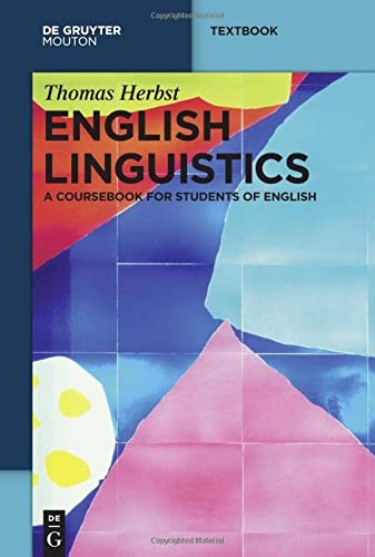 English Linguistics (Mouton Textbook) von De Gruyter; De Gruyter Mouton