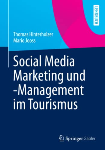 Social Media Marketing und -Management im Tourismus von Springer Gabler