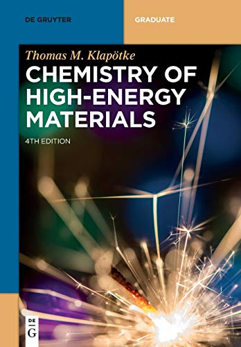 Chemistry of High-Energy Materials (De Gruyter Textbook) von de Gruyter