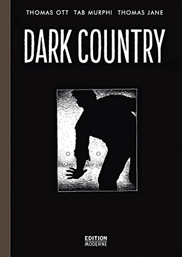Dark Country von Edition Moderne