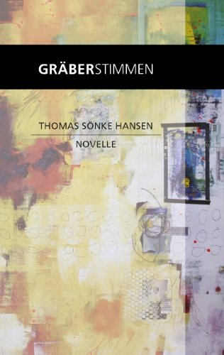 Gräberstimmen: Novelle von Books on Demand