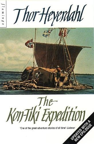 The Kon-Tiki Expedition: By Raft Across the South Seas von HarperCollins Publishers
