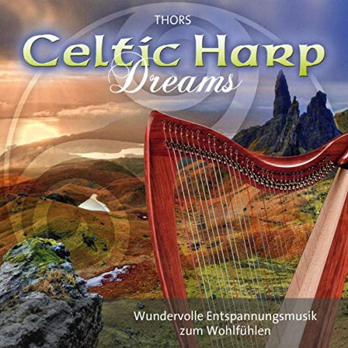 Celtic Harp Dreams: Harmonic instrumental music for relaxation and meditation von Neptun Media
