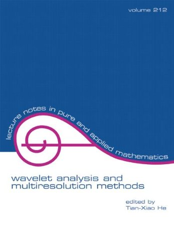 Wavelet Analysis and Multiresolution Methods (Volume 212) (LECTURE NOTES IN PURE AND APPLIED MATHEMATICS) von CRC