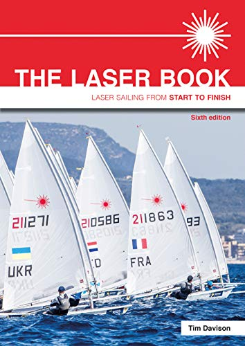 The Laser Book: Laser Sailing from Start to Finish von Fernhurst Books Limited