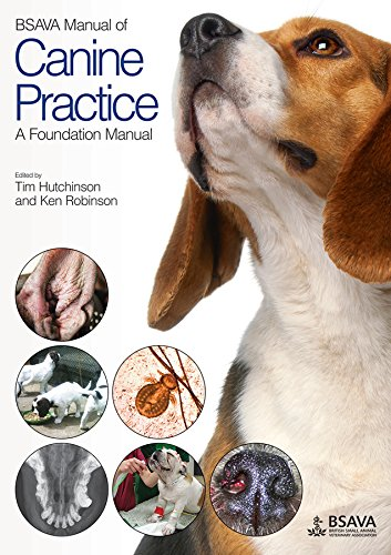 BSAVA Manual of Canine Practice: A Foundation Manual (BSAVA - British Small Animal Veterinary Association) von BSAVA