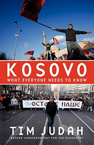 Kosovo: What Everyone Needs to Know® (What Everyone Needs to Know (Paperback))
