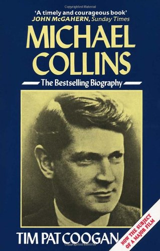 Michael Collins: A Biography von Arrow