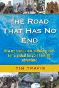 The Road That Has No End: How We Traded Our Ordinary Lives for a Global Bicycle Touring Adventure von DOWN THE ROAD PUB