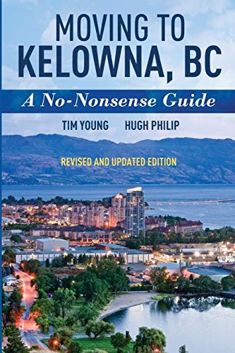 Moving To Kelowna, BC: A No-Nonsense Guide von Y2 Innovations