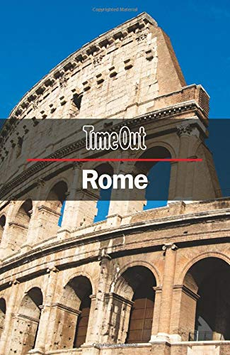 Time Out Rome City Guide: Travel Guide with pull-out map (Time Out City Guide) von Crimson Publishing