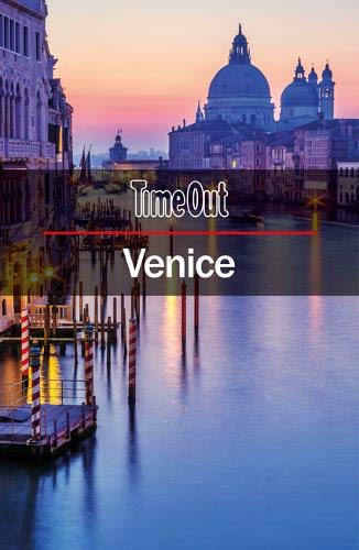 Time Out Venice City Guide: Travel Guide with pull-out map (Time Out City Guide) von Crimson Publishing