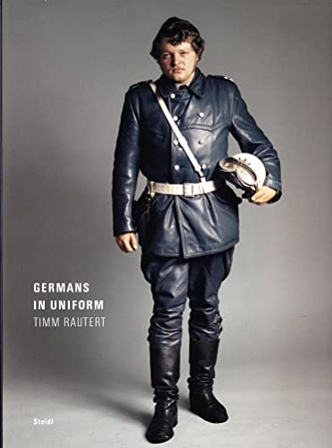 Germans in Uniform von Steidl